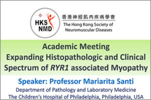 Event of Academic Meeting Expanding Histopathologic and Clinical Spectrum of RYR1 Associated Myopathy, with handouts.