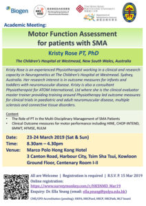 Event Flyer of Academic Meeting: Motor Function Assessment for patients with SMA.